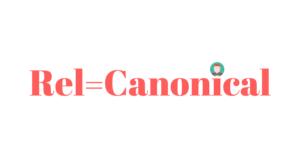 Rel=Canonical: Qué es y cómo emplearlas